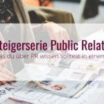 Einsteigerserie Public Relations
