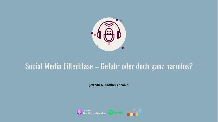 Social Media Filterblase – Gefahr oder doch ganz harmlos?